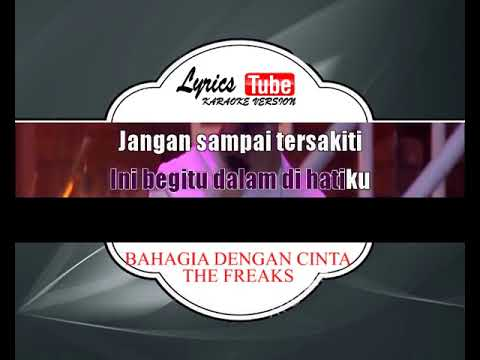 BAHAGIA DENGAN CINTA#THE FREAKS#INDONESIA#LEFT