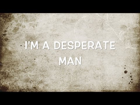 ERIC CHURCH - DESPERATE MAN LYRIC VIDEO