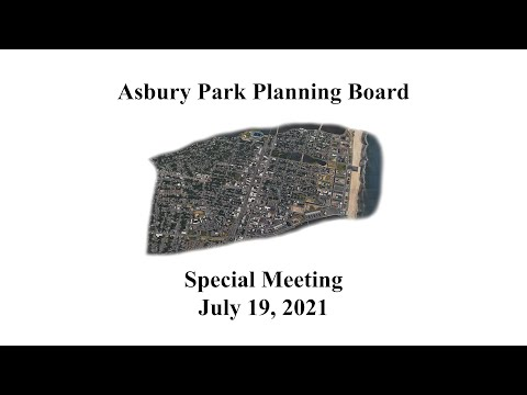 Asbury Park Planning Board Special Meeting - July 19, 2021