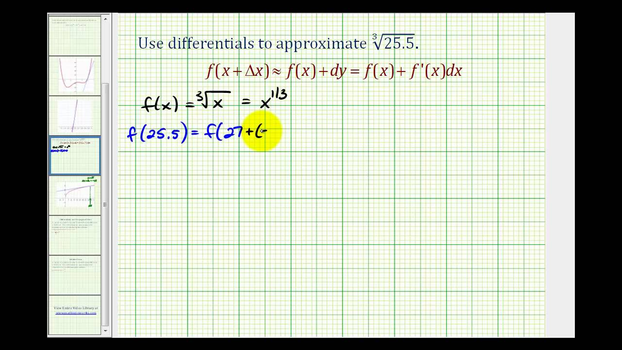 Ex Using Differentials To Approximate The Value Of A Cube Root