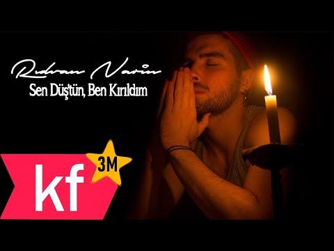 Rıdvan Narin - Sen Düş'tün, Ben Kırıldım