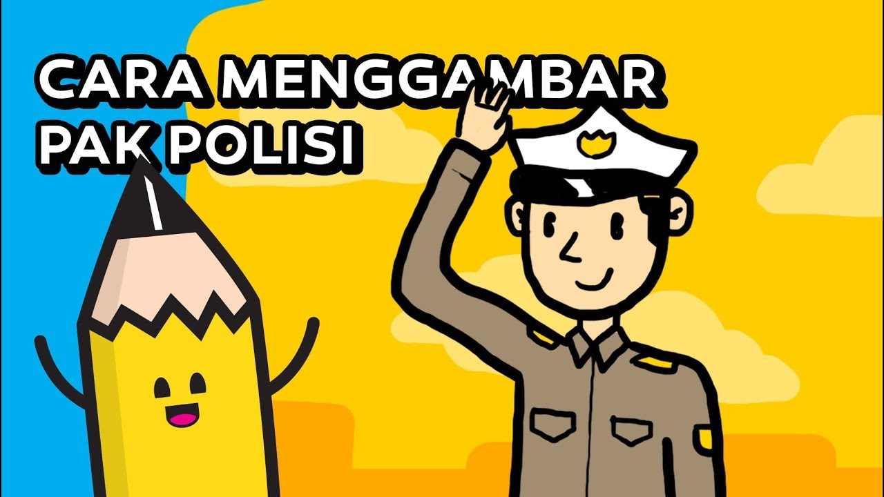 Cara Menggambar Pak Polisi How To Draw A Policeman Youtube