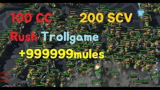 [ Troll Game SC2 ] 100CC and Mass 200SCV Trollgame Starcraft2