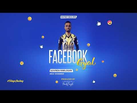 Facebook Gyal by Tobago Channa (2019 Chutney Music) Govinda Ramlogan