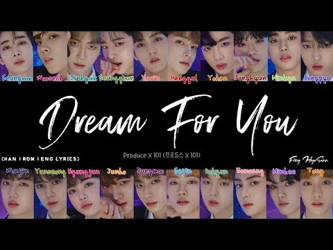 Produce X 101 (프로듀스 X 101) - 꿈을 꾼다 (Dream For You) (Color Coded Han|Rom|Eng Lyrics/가사)