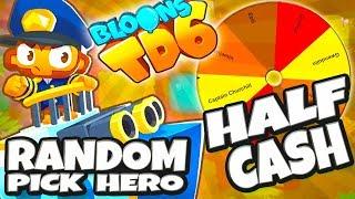 Random Pick Hero   Half Cash   #159   Bloons TD6 PL HD