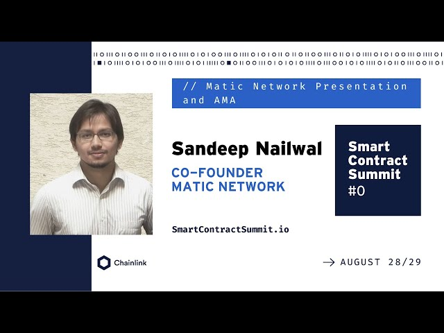 A Presentation and AMA with Sandeep Nailwal of Matic Network