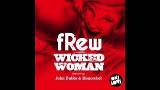 fRew ft John Dubbs & Honorebel - Wicked Woman (Tommy Trash Remix)
