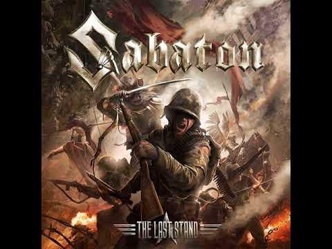 Sabaton The Last Stand 1 hour