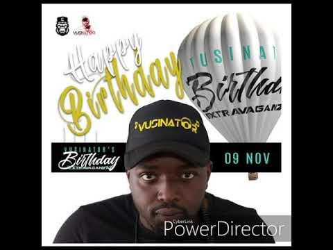 DJ Vusinator -Birthday Mix(November)