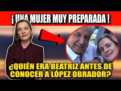 ¿QUIÉN ERA BEATRIZ GUTIERREZ ANTES DE CONOCER A ANDRÉS MANUEL?