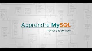 Apprendre MySQL (7/20) : Insérer des données, INSERT INTO