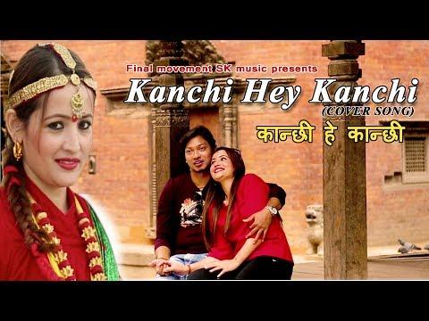 Kanchi hey Kanchi (Cover Song )
