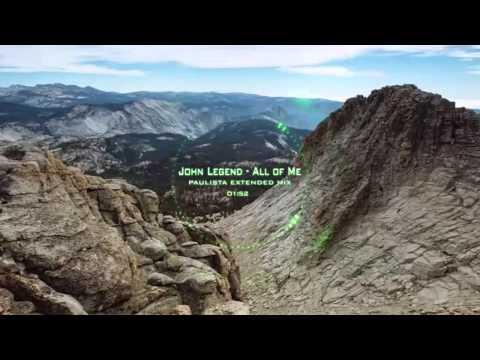 John Legend - All of Me DJ PAULISTA EXTENDED MIX