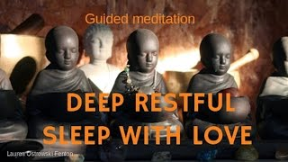 DEEP RESTFUL SLEEP WITH LOVE guided meditation for sleep with love