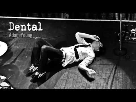 Dental - Adam Young [Owl City] (Dental Care Demo)