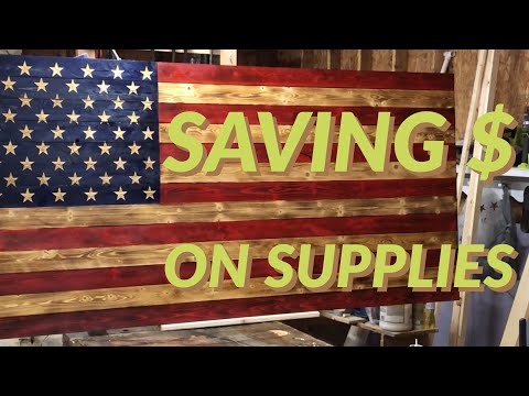 Rustic American Flag / Saving Money On Supplies