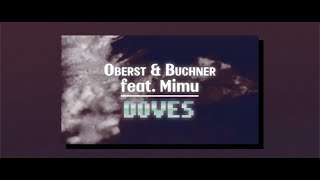 Oberst & Buchner feat  Mimu - Doves (Radio Edit)