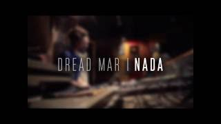 Dread Mar I - Nada (letra) tema nuevo.(2014) -- DJ @X3L--