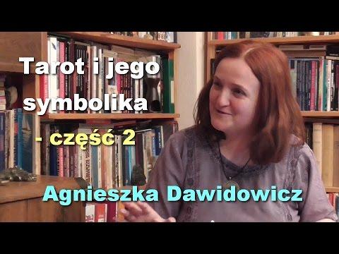 Tarot I Jego Symbolika Czesc 2 Agnieszka Dawidowicz Youtube