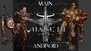 """( TUTORIAL ) Bagaimana Cara Memainkan Game """"QUAKE III"""" Di Android + Gameplay"""