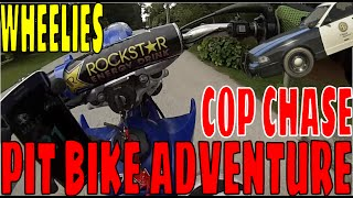Pit Bike Adventure EP2 S5 | Police Chases and WHEELIES!