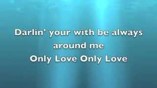 Ben Howard Only Love (Lyrics On Screen)