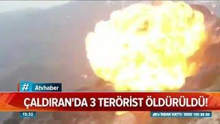 Çaldıran'da 3 terörist öldürüldü! Atv Haber 14 Temmuz 2019