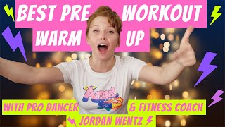 The BEST Pre Workout Warm Up With Pro Dancer & Fitness Coach