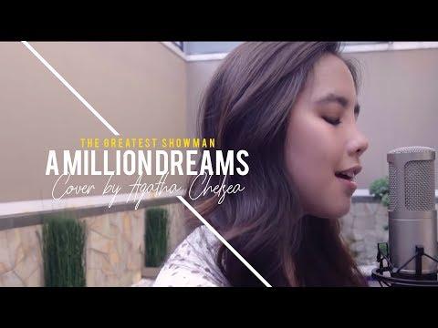 A Million Dreams (Cover by Agatha Chelsea) The Greatest Showman