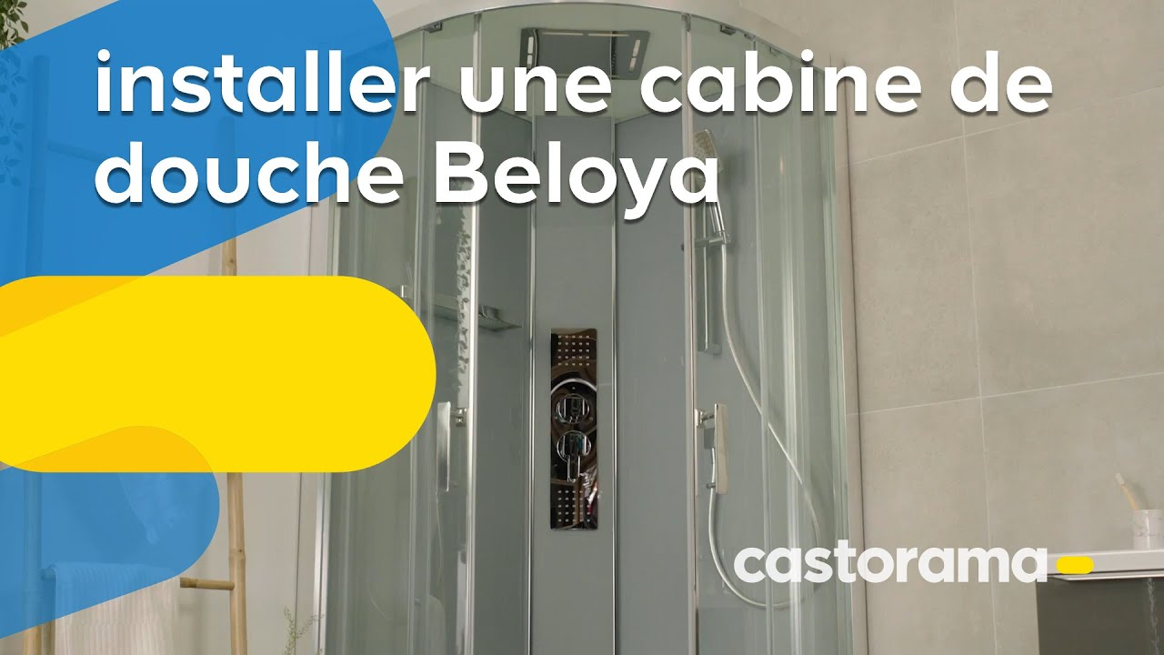comment installer une cabine de douche beloya goodhome castorama