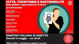 Sinistra italiana in diretta \ cittÀ, territorio e sostenibilitÀ