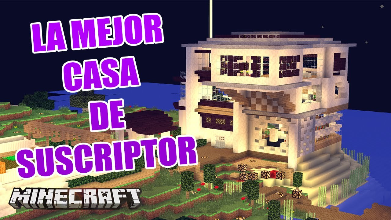 Minecraft la mejor casa de suscriptor casas de - La casa de las perchas ...
