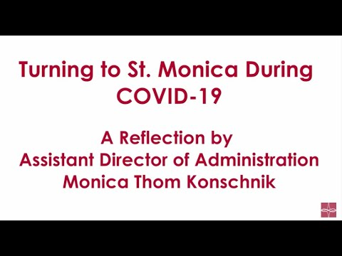 Turning to St. Monica During COVID-19
