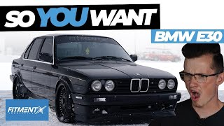 So You Want a BMW E30