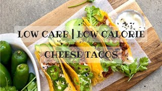 LOW CARB | LOW CALORIE CHEESE TACOS