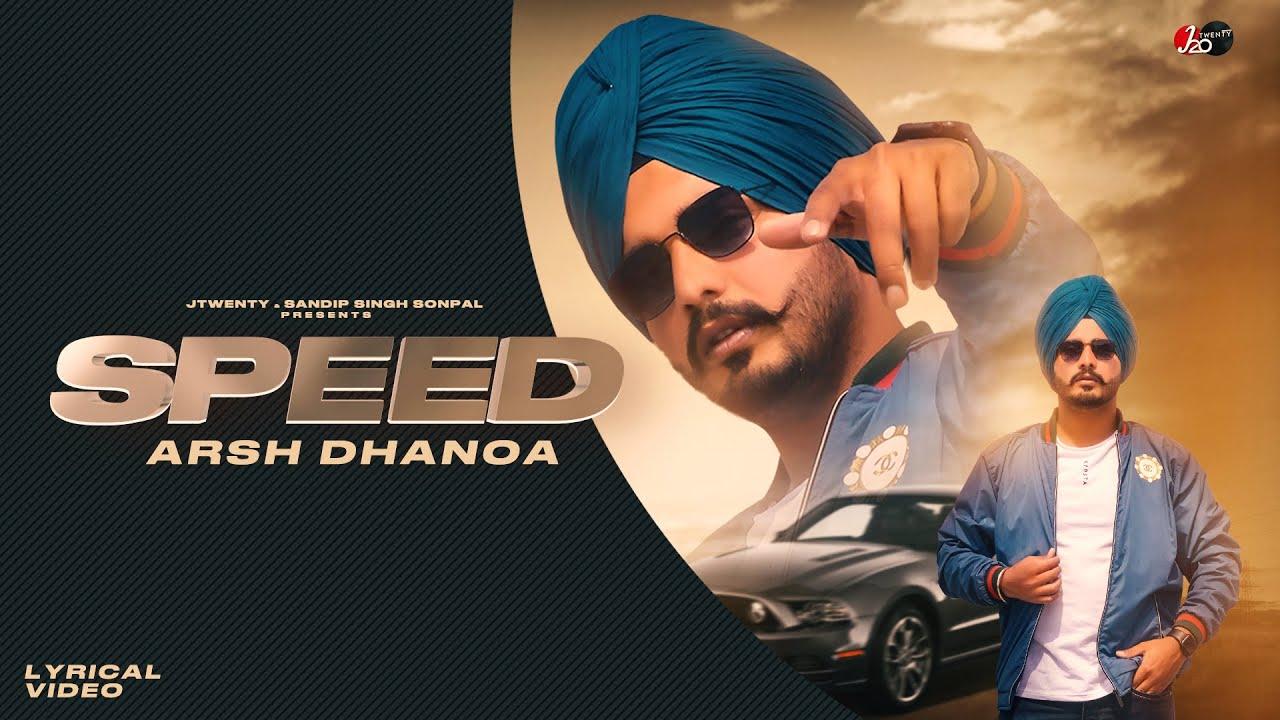 Download New Punjabi Song 2021 | Speed - Arsh Dhanoa | Sandip Sonpal | Tija Kala | J TWENTY