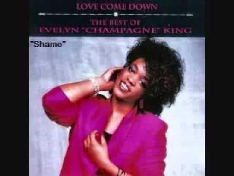 Evelyn 'Champagne' King   Shame