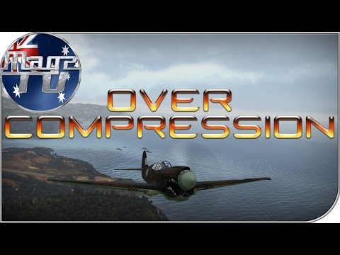 War Thunder - Over Compression