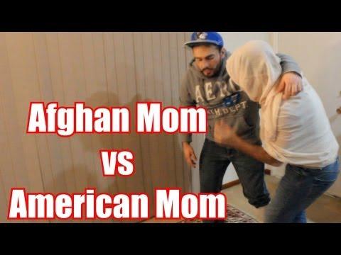 Afghan Mom VS American Mom