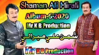 Shaman Ali Mirali New Album 6 2020 Suhne Rab Rakhi Shaman Ali Mirali New Song 2020 Mr K B Production