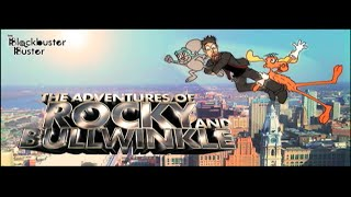 Rocky & Bullwinkle Review By The Blockbuster Buster