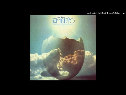 Embryo featuring Charlie Mariano ► Ticket To India [HQ Audio] We Keep On, 1973