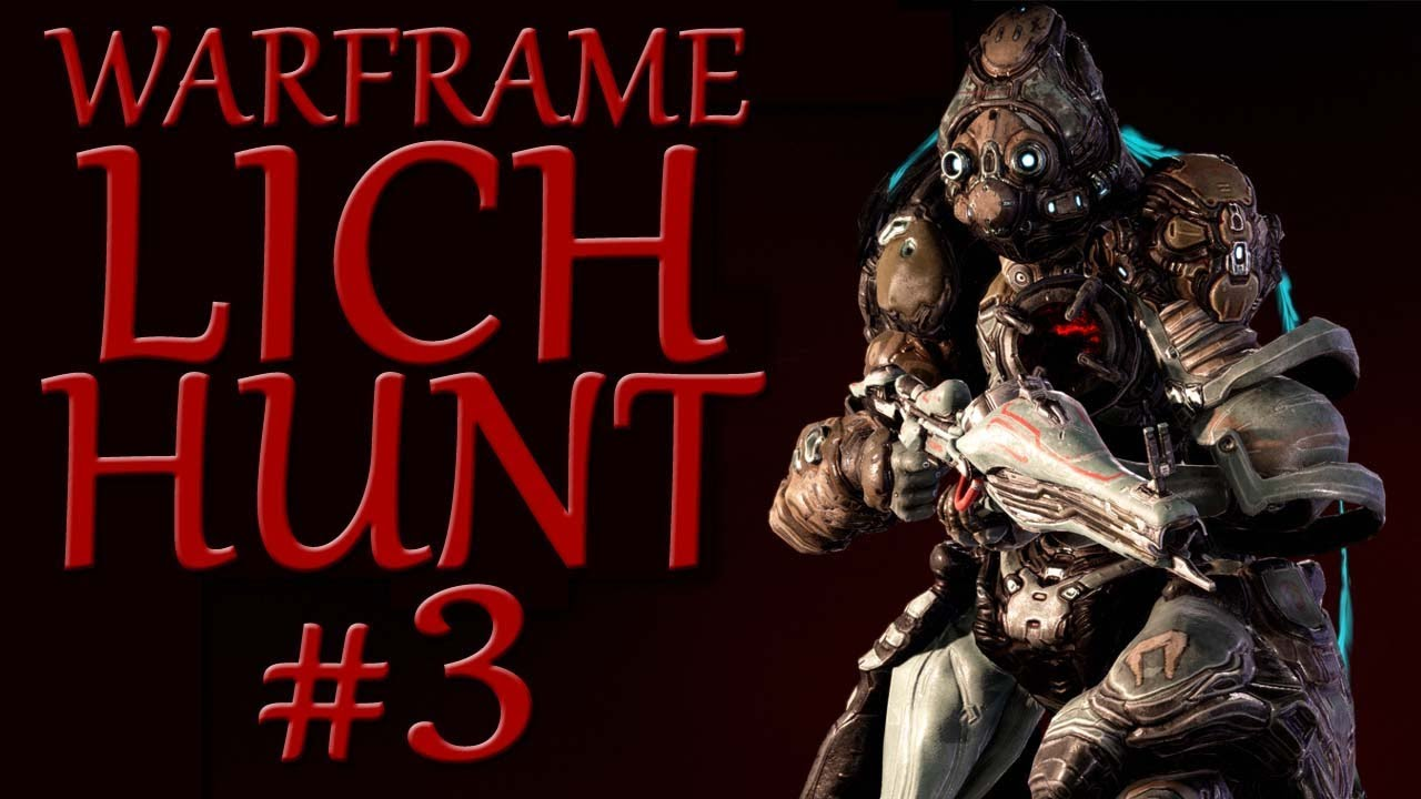 Warframe - Lich Hunt #3 - Suffer Me Now thumbnail