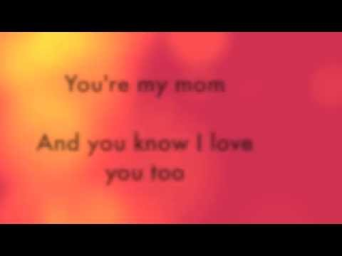 You're my mom Mother's Day song