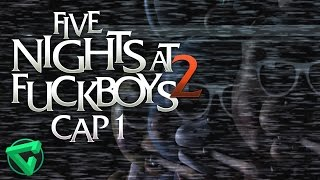 DESESPERADO BUSCANDO A BALLOON BOY - Five Nights at Fuckboys 2 #1 (Español) FNAF Fan Game