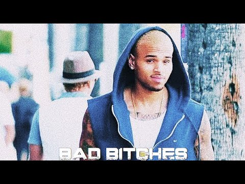 Chris Brown - Bad Bitches Idea