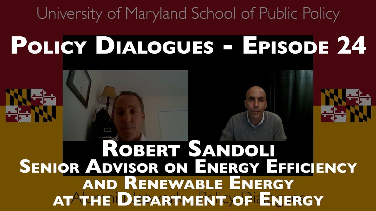 Robert Sandoli Senior Advisor on Energy Efficiency and Renewable Energy at the Department of Energy