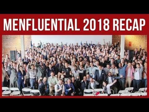 Menfluential 2018 - What You Missed & 2019 Conference Dates