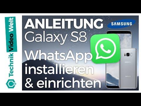 Galaxy S8 WhatsApp Installieren Und Einrichten